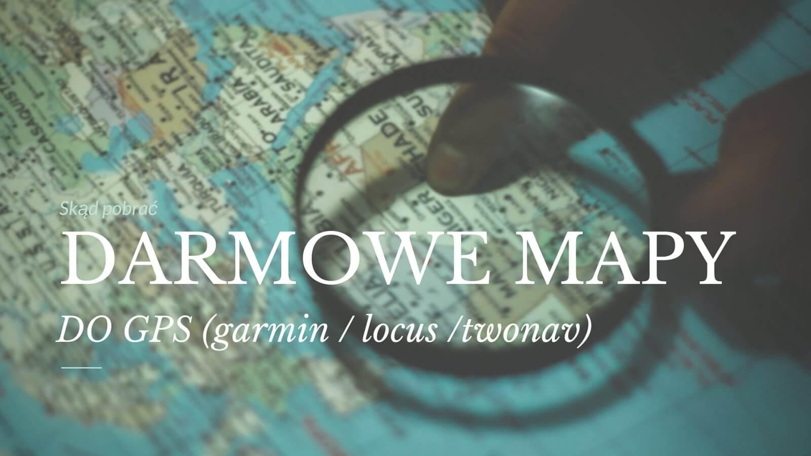 Darmowe mapy - main - 1600 (1)